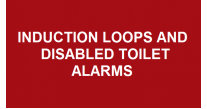 Induction Loops and Disabled Toilet Alarms