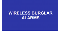 Wireless Burglar Alarms